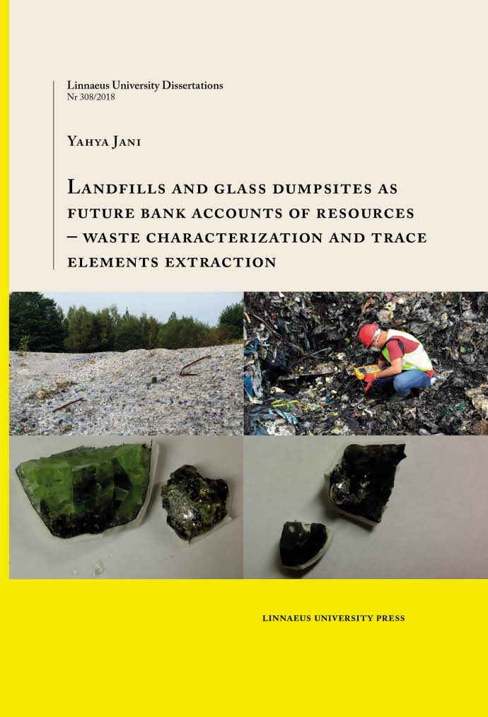 Landfills and glass dumpsites as future bank accounts of resources, by Yahya Jani