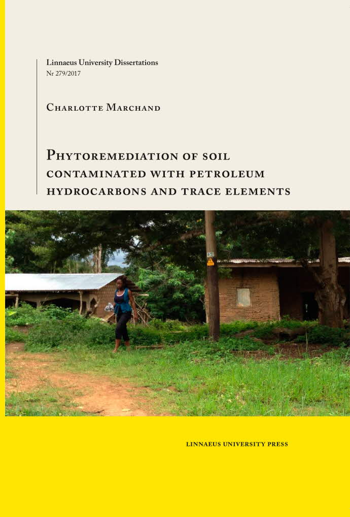Phytoremediation of soil contaminated with petroleum hydrocarbons and trace elements av Charlotte Marchand