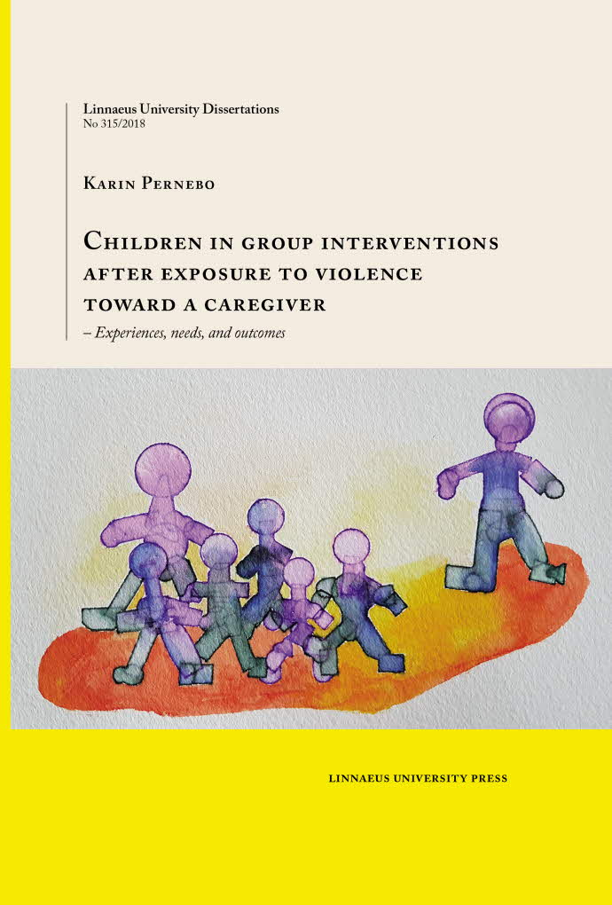 Children in group interventions after exposure to violence toward a caregiver, av Karin Pernebo