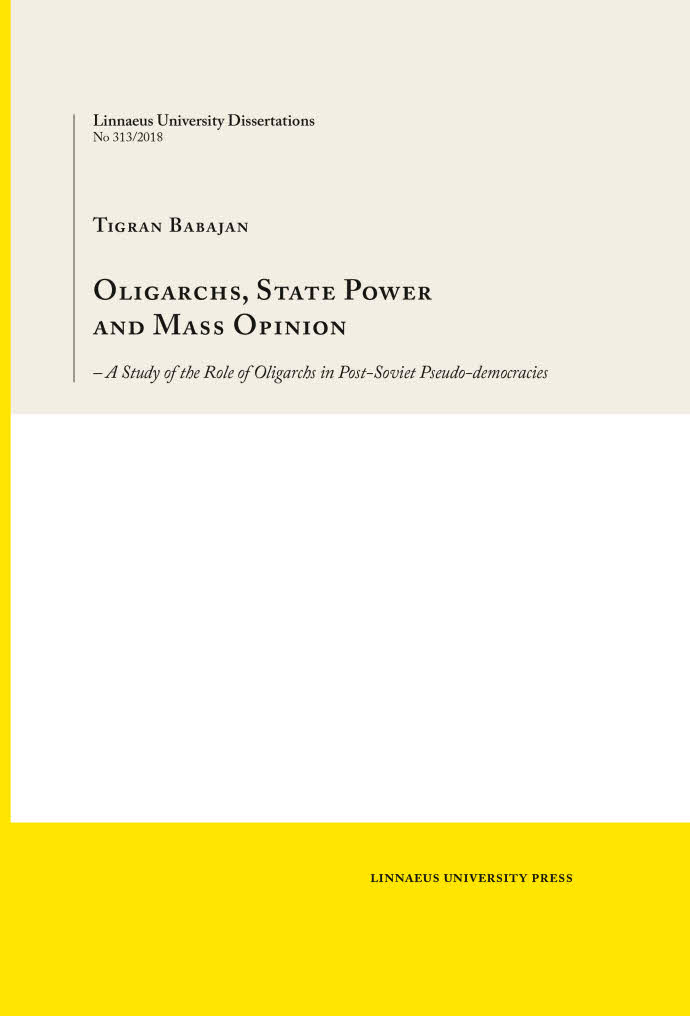 Oligarchs, State Power and Mass Opinion, by Tigran Babajan